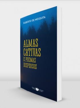 Roberto-de-Mesquita_Almas-Cativas-978-989-8592-94-1_perspect
