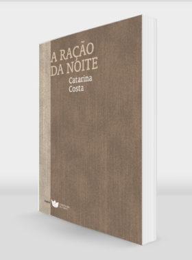 Catarina-Costa_A Racao da Noite_978-989-8592-63-7_perspect
